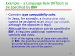 example a language rule difficult to be specified by bnf