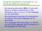 using the grammar in example 3 1 to generate different sentences