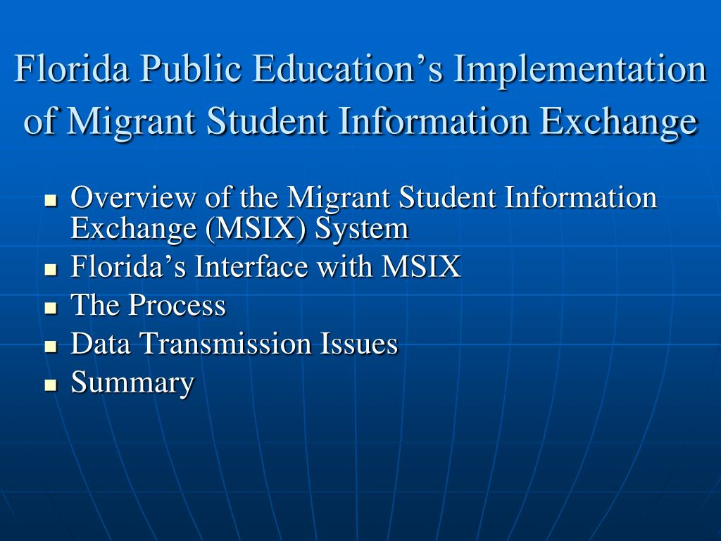 florida public education s implementation of migrant student information exchange l.