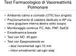 test farmacologico di vasoreattivit polmonare