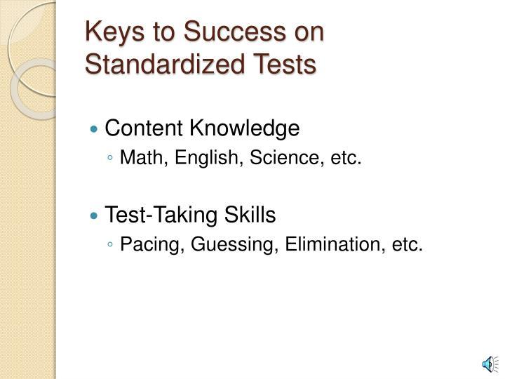 Keys to success on standardized tests
