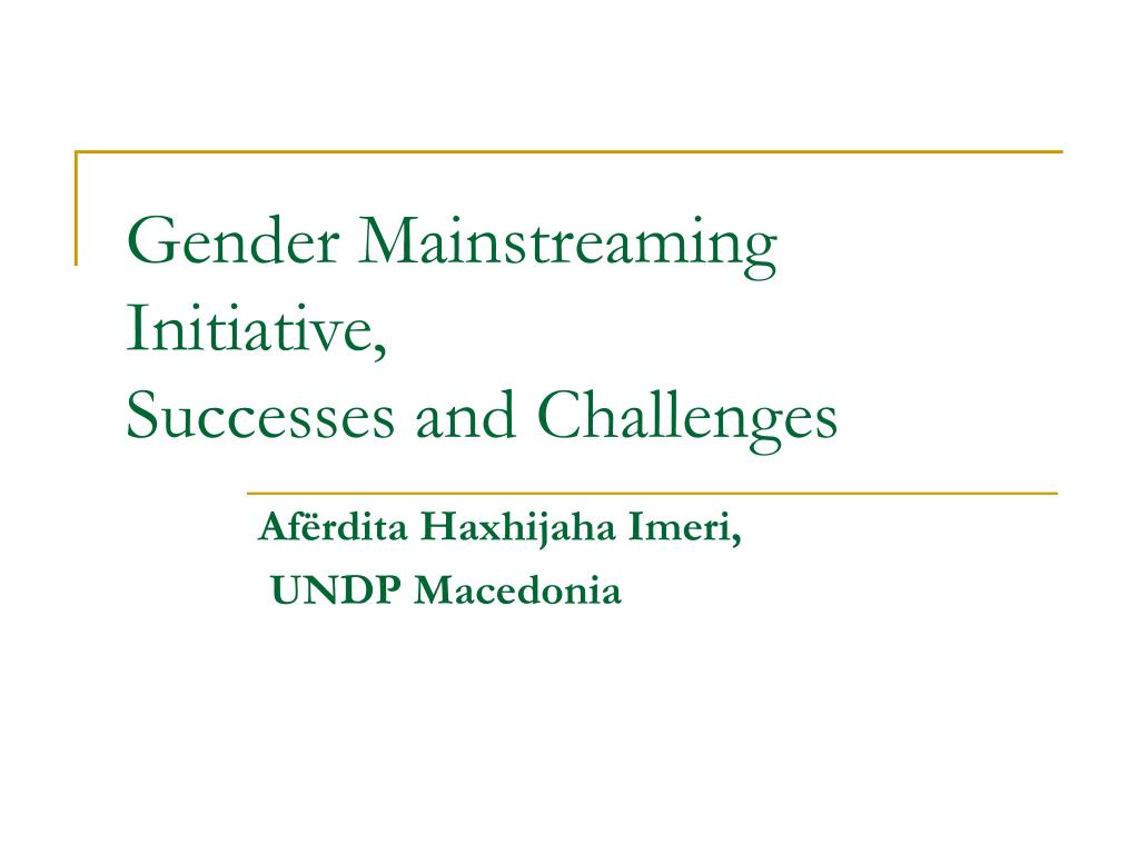 gender mainstreaming initiative successes and challenges l.