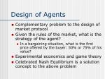 design of agents
