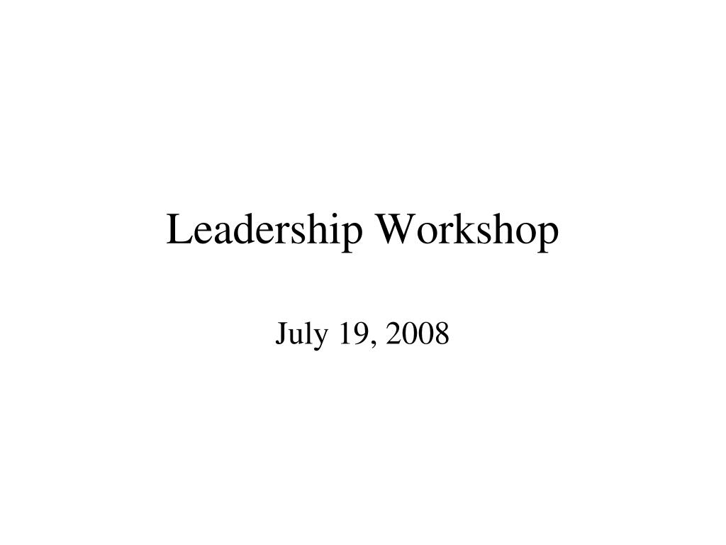 leadership workshop l.