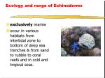 ecology and range of echinoderms