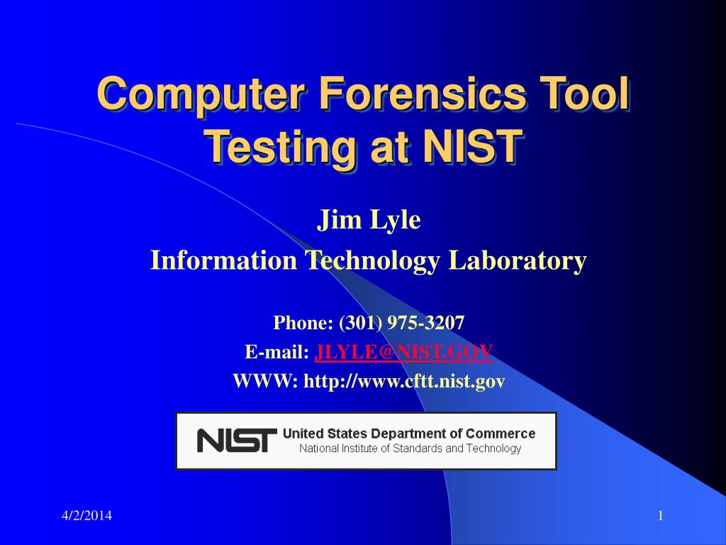 computer forensics tool testing at nist l.