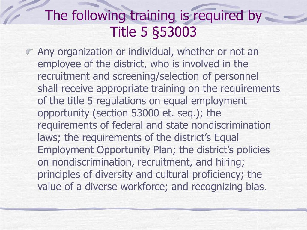 the following training is required by title 5 53003 l.