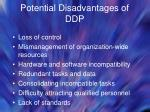 potential disadvantages of ddp