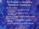six phases in designing relational databases
