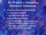 six phases in designing relational databases29