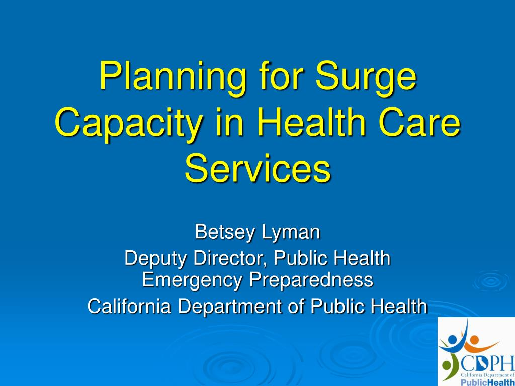 planning for surge capacity in health care services l.