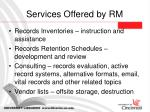 services offered by rm