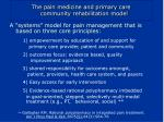 the pain medicine and primary care community rehabilitation model