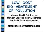 low cost bio abatement of pollution