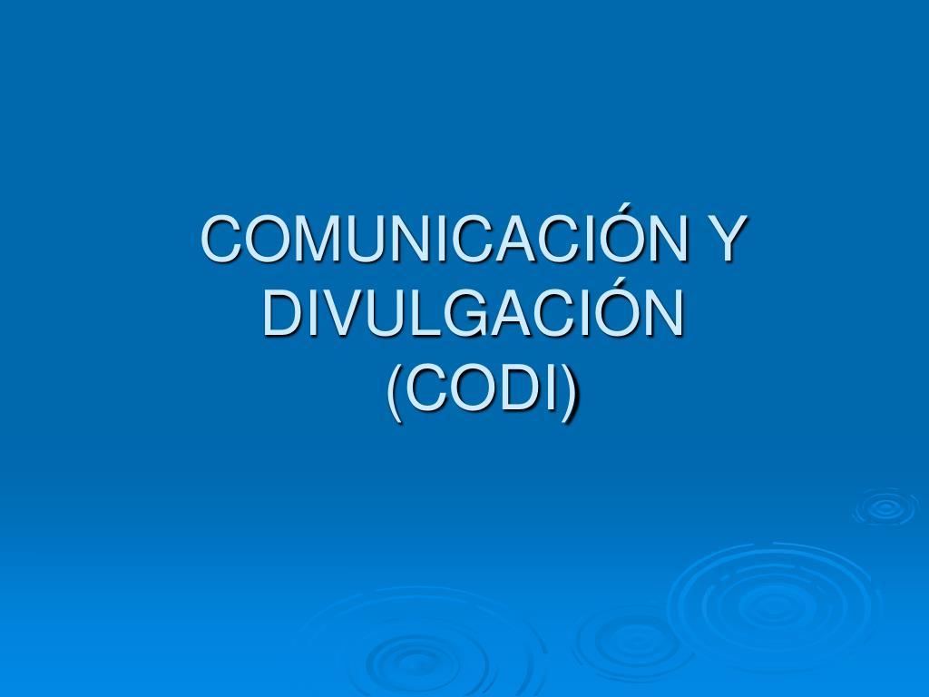 comunicaci n y divulgaci n codi l.