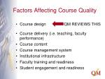 factors affecting course quality