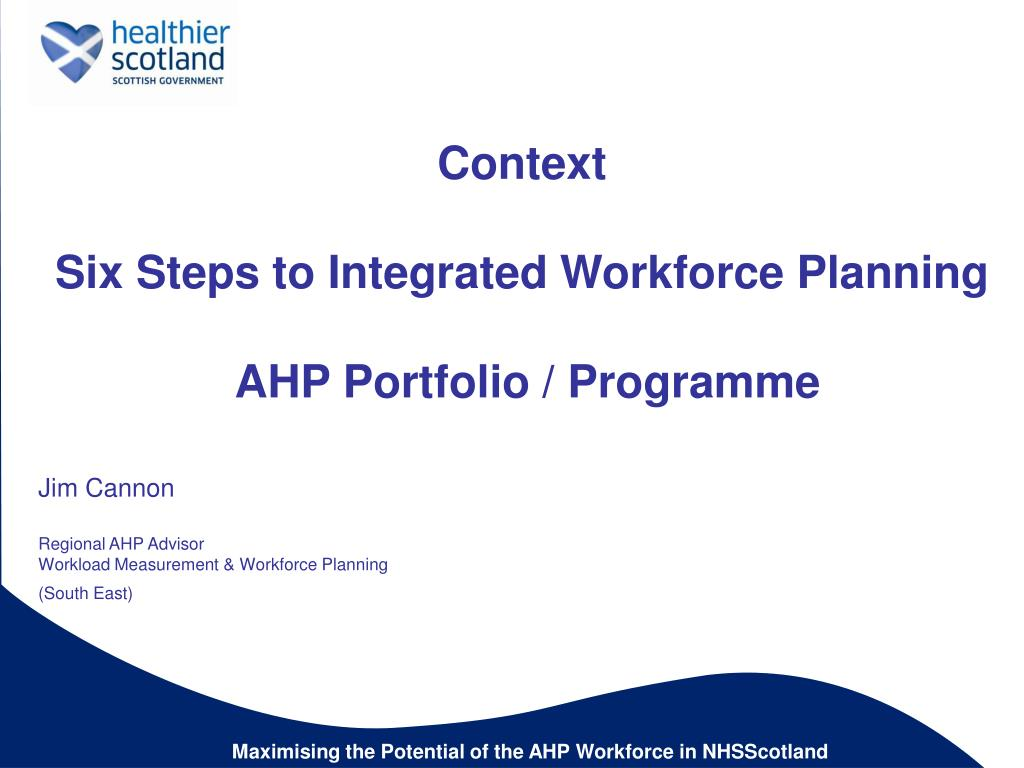 context six steps to integrated workforce planning ahp portfolio programme l.