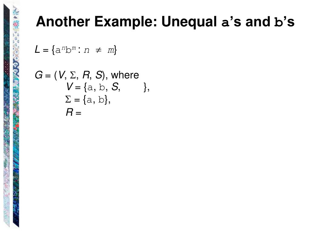 Another Example: Unequal