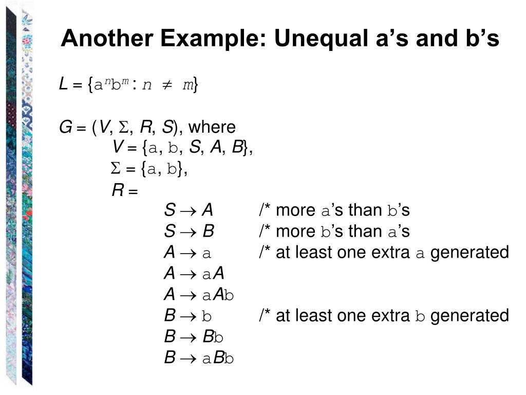 Another Example: Unequal a's and b's