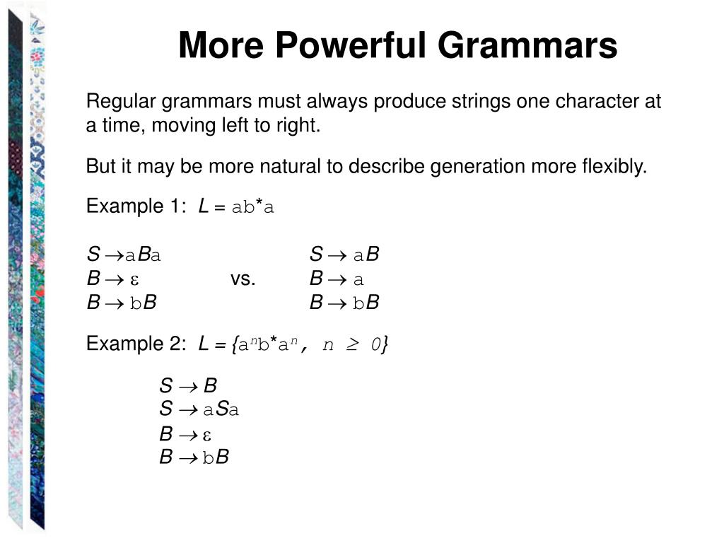 More Powerful Grammars
