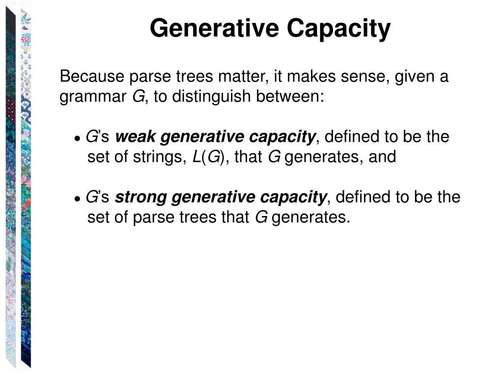 Generative Capacity