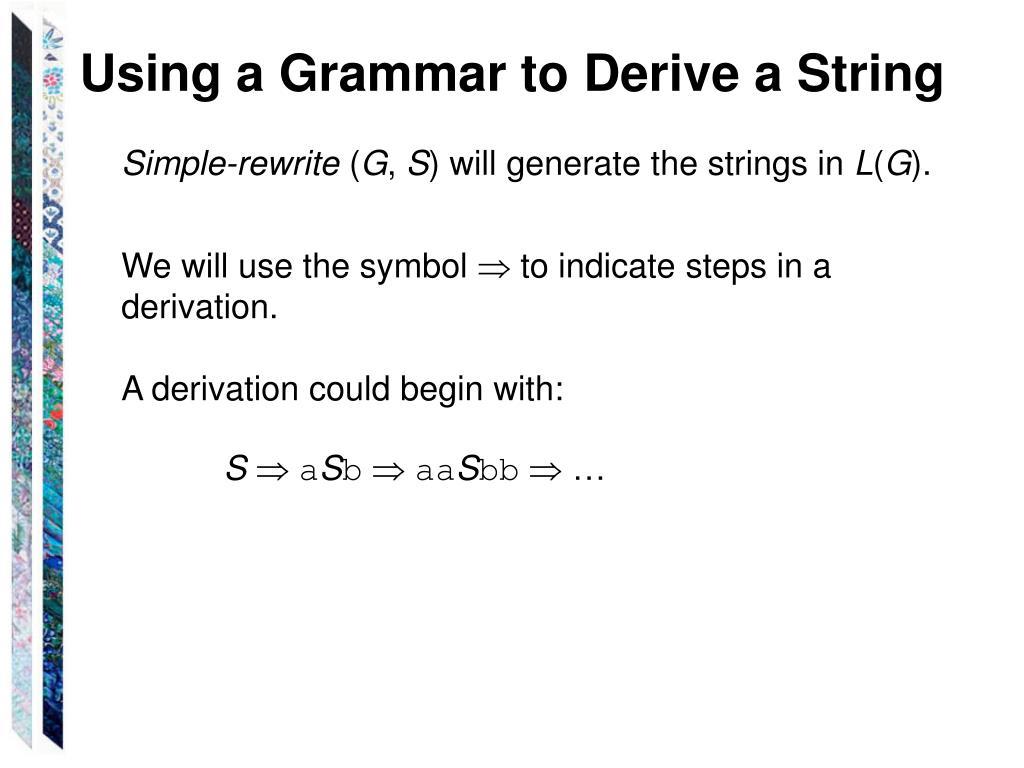 Using a Grammar to Derive a String