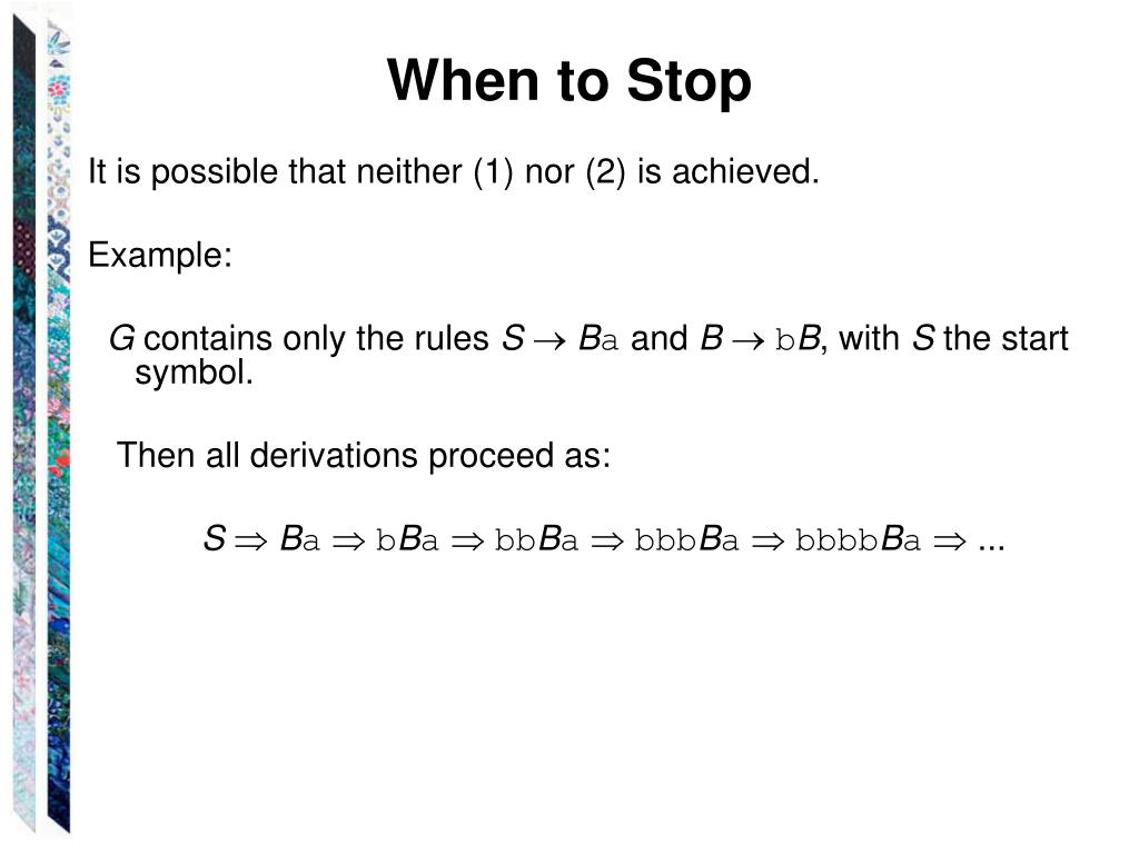 When to Stop