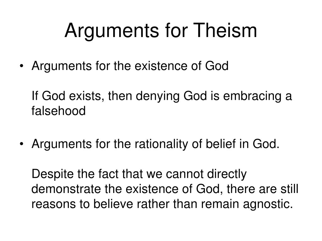 Arguments for Theism