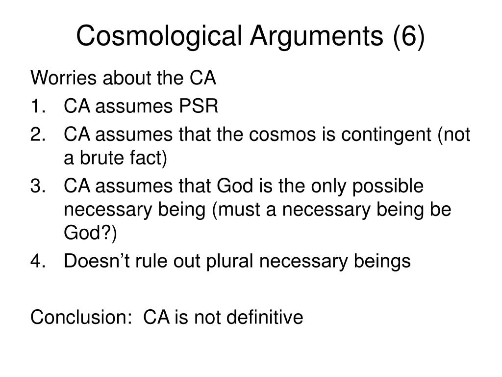 Cosmological Arguments (6)