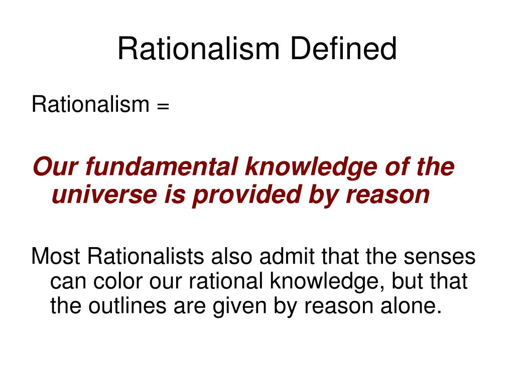Rationalism Defined