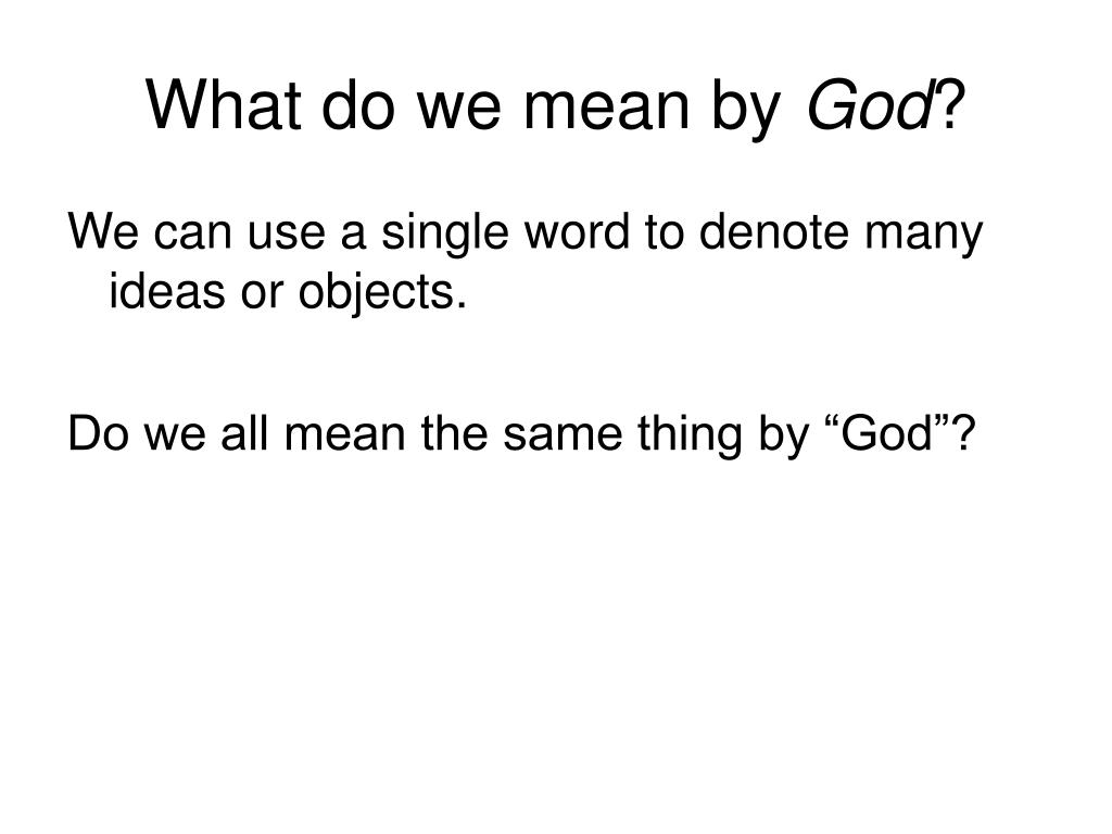 What do we mean by
