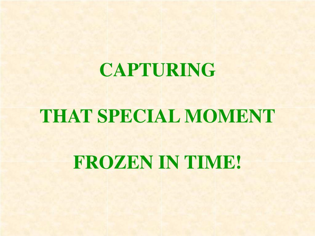 capturing that special moment frozen in time l.