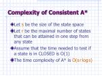 complexity of consistent a