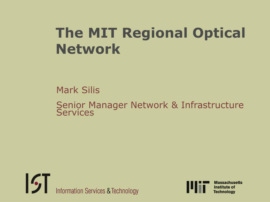the mit regional optical network l.