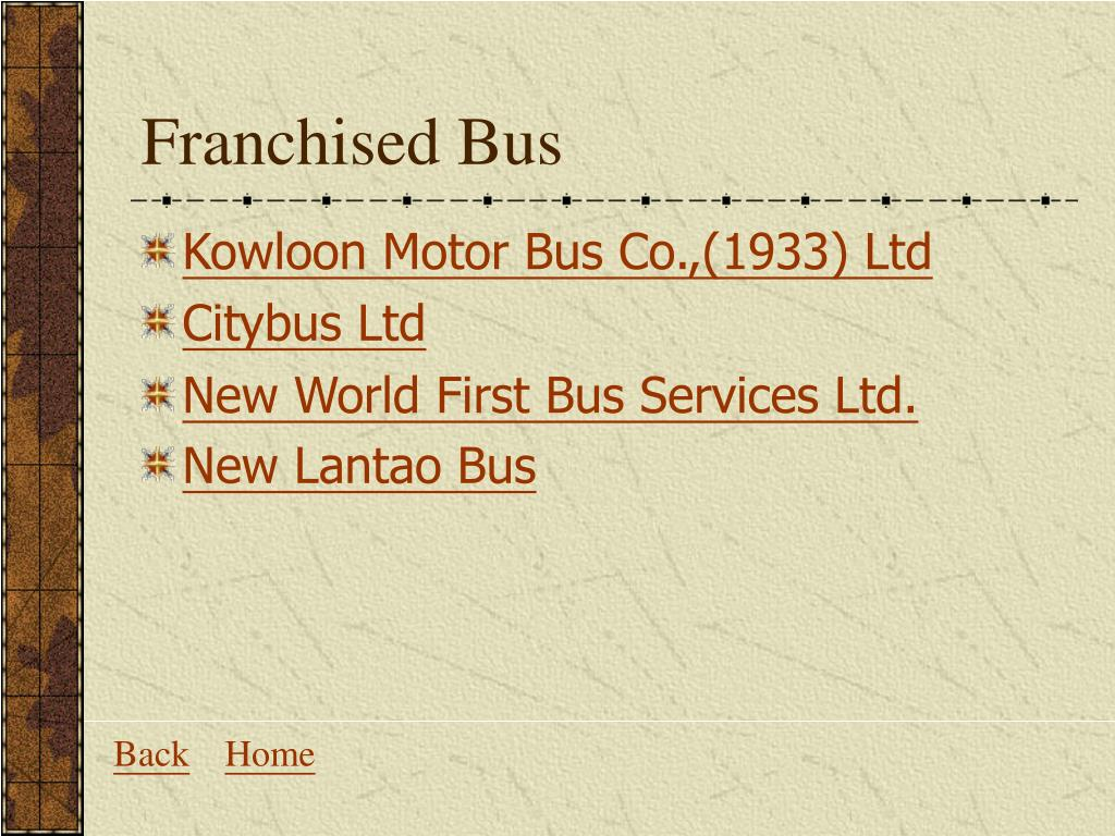 Franchised Bus