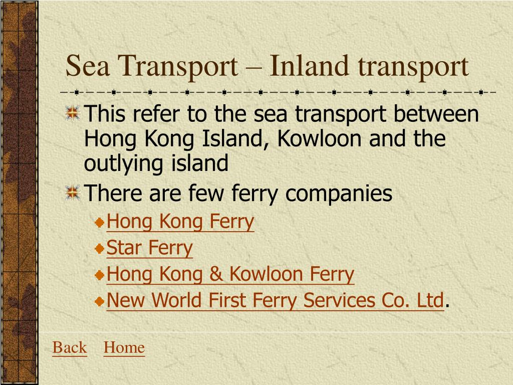 Sea Transport – Inland transport