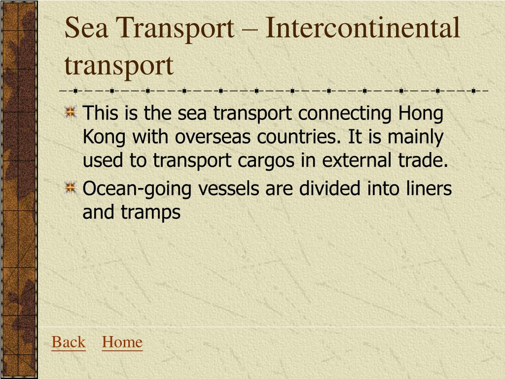 Sea Transport – Intercontinental transport