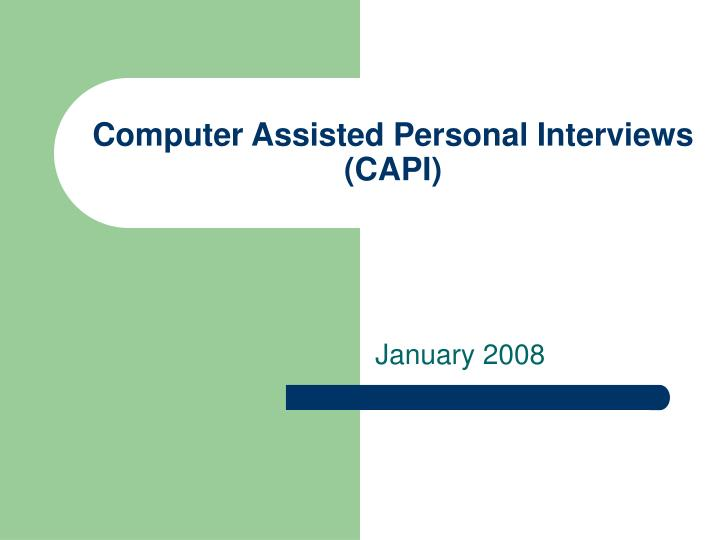 computer assisted personal interviews capi n.