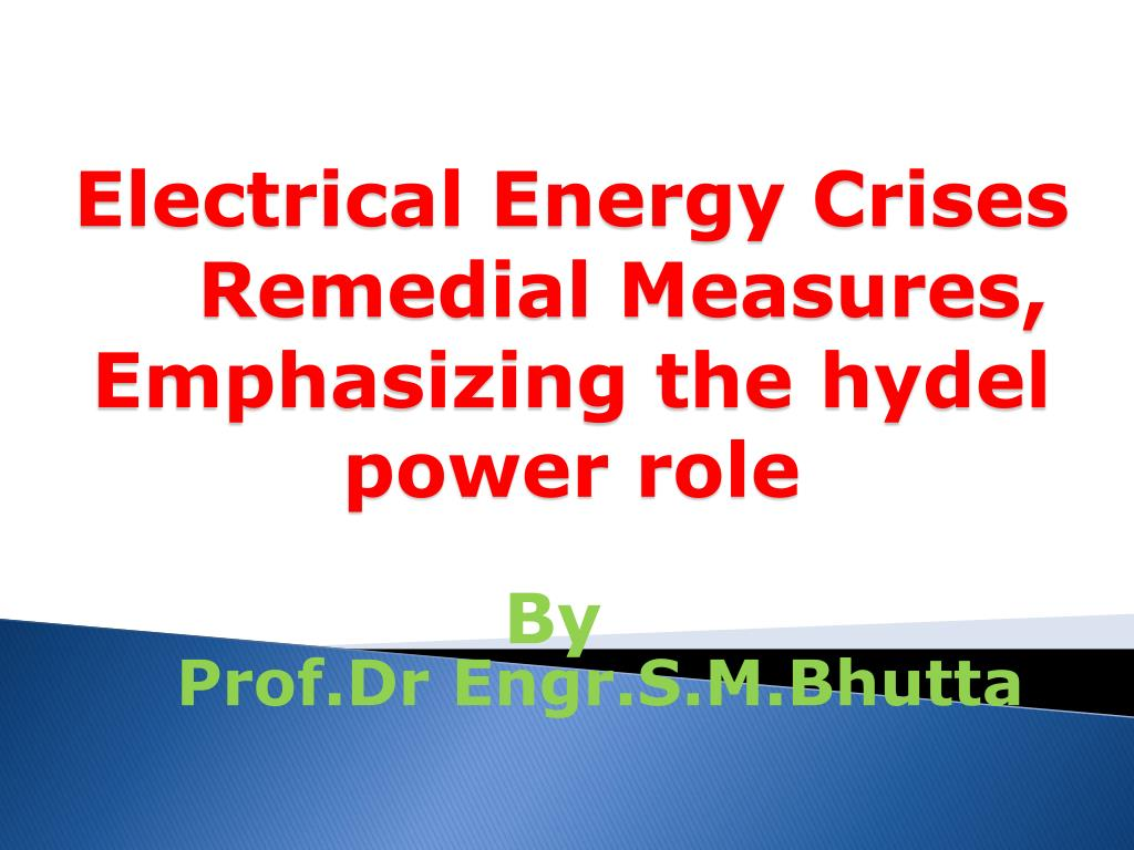 electrical energy crises remedial measures emphasizing the hydel power role l.