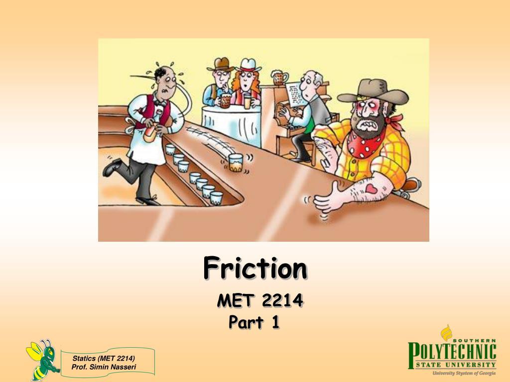 friction met 2214 part 1 l.