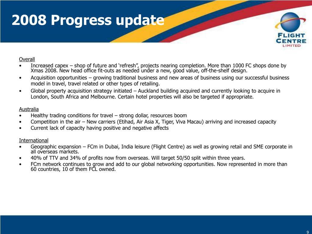 2008 Progress update