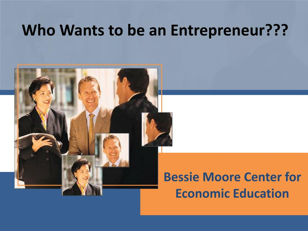bessie moore center for economic education l.