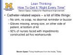 lean thinking how to get it right every time steven spear institute for healthcare improvement