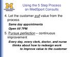 using the 5 step process on medsport consults21