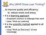 why umhs chose lean thinking