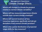 management questions climate change effects