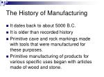 the history of manufacturing
