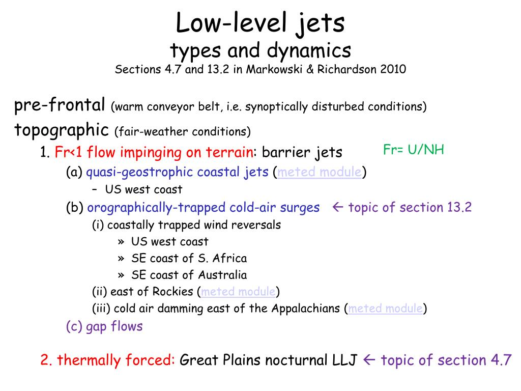 low level jets types and dynamics sections 4 7 and 13 2 in markowski richardson 2010 l.