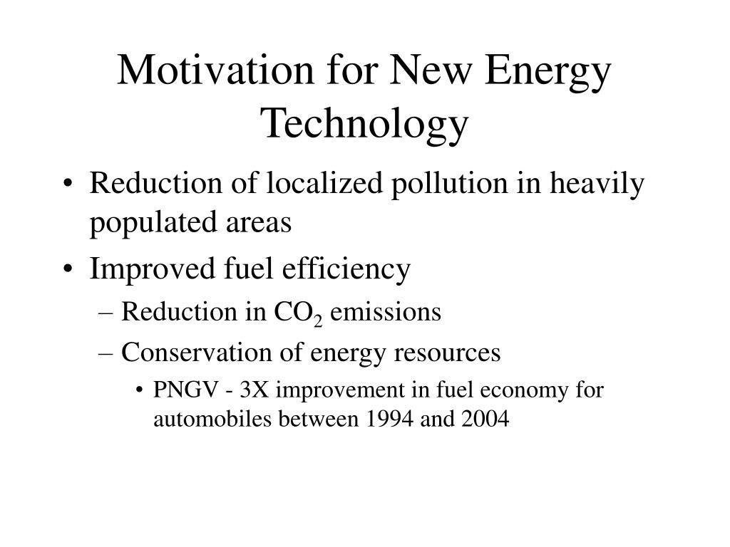 motivation for new energy technology l.