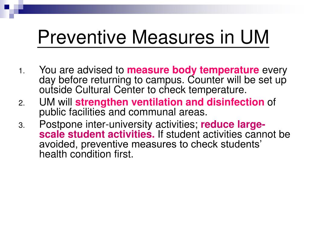 Preventive Measures in UM